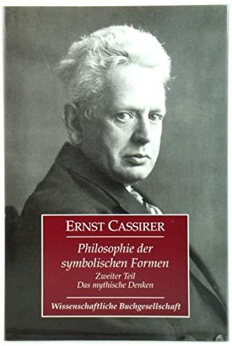 Philosophie Der Symbolischen Formen, Zweiter Teil: Das: Cassirer, Ernst
