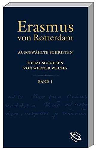 Ausgewählte Schriften in 8 Bänden mit Schuber.: Rotterdam von, Erasmus