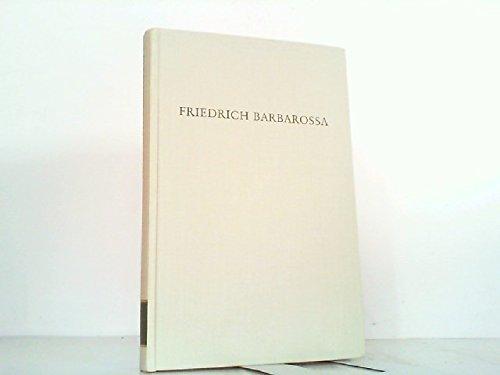 9783534061594: Friedrich Barbarossa (Wege der Forschung ; Bd. 390) (German Edition)