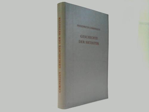 9783534061907: Grundzüge der Geschichte der Hethiter. Mit besonderer Berücksichtigung der geographischen Verhältnisse und der Rechtsgeschichte