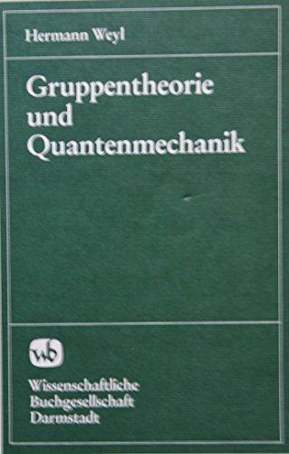 9783534066681: Gruppentheorie und Quantenmechanik
