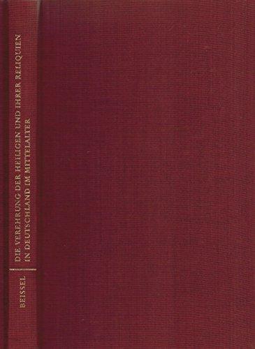 9783534067657: Die Verehrung der Heiligen und ihrer Reliquien in Deutschland im Mittelalter.