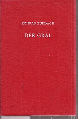 Der Gral: Burdach, Konrad