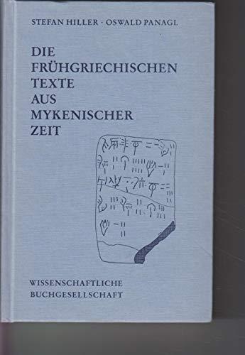 DIE FRUHGRIECHISCHEN TEXTE AUS MYKENISCHER ZEIT: ZUR ERFORSCHUNG D. LINEAR B-TAF (ERTRAGE DER ...