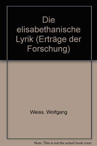 9783534068616: Die elisabethanische Lyrik (Ertr�ge der Forschung)
