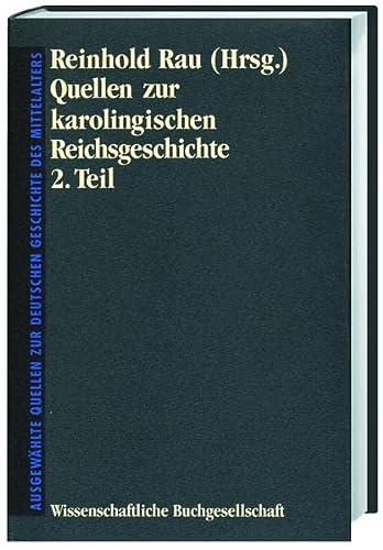 Quellen zur karolingischen Reichsgeschichte II.