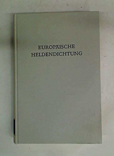 EUROPÄISCHE HELDENDICHTUNG (Wege der Forschung 500): See, Klaus von (Hrsg.)
