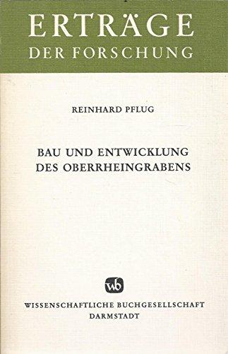 9783534071869: Bau und Entwicklung des Oberrheingrabens (Erträge der Forschung) (German Edition)