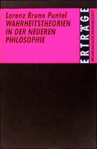 9783534072583: Wahrheitstheorien in der neueren Philosophie: Eine kritisch-systematische Darstellung (Erträge der Forschung)