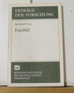 9783534072644: Ezechiel: Der Prophet und das Buch (Erträge der Forschung) (German Edition)