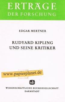 9783534076055: Rudyard Kipling und seine Kritiker: Bewunderung und Irritation (Erträge der Forschung) (German Edition)