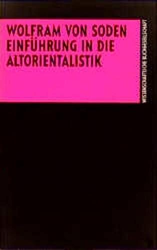 9783534076277: Einführung in die Altorientalistik