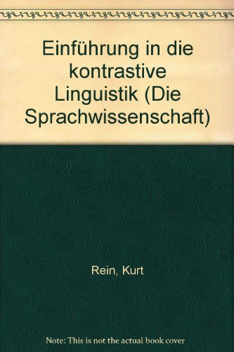 9783534083039: Einführung in die kontrastive Linguistik (Die Sprachwissenschaft) (German Edition)