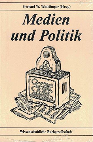 9783534083626: Medien und Politik (Ausblicke)