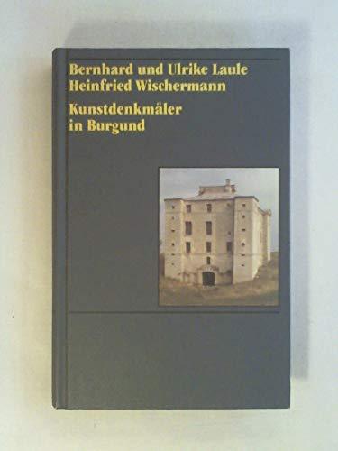 9783534084401: Kunstdenkmäler in Frankreich: Burgund. Côte d'Or, Saône-et-Loire und Yonne