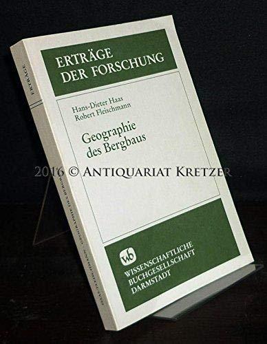 9783534086726: Geographie des Bergbaus (Erträge der Forschung) (German Edition)