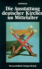 9783534088034: Die Ausstattung deutscher Kirchen im Mittelalter: Ein Einfuhrung
