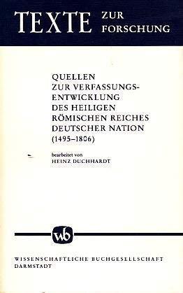 Quellen zur Verfassungsentwicklung des Heiligen Römischen Reiches: Duchhardt, Heinz.