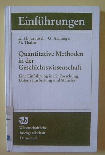 9783534091638: Quantitative Methoden in der Geschichtswissenschaft (Die Geschichtswissenschaft)