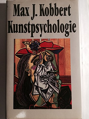 9783534091942: Kunstpsychologie: Kunstwerk, Kunstler und Betrachter