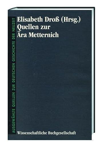 Quellen zur Ära Metternich: Elisabeth Dross