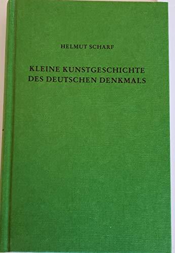 Kleine Kunstgeschichte des deutschen Denkmals: Scharf, Helmut: