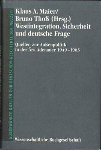 9783534112289: Westintegration, Sicherheit und Deutsche Frage (Ausgewählte Quellen zur deutschen Geschichte der Neuzeit)