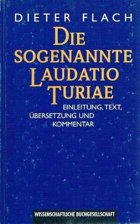 9783534112876: Die sogenannte Laudatio Turiae: Einleitung, Text, Übersetzung und Kommentar (Texte zur Forschung)