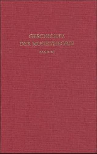 Geschichte der Musiktheorie / Deutsche Musiktheorie des: Klaus W Niemoller,
