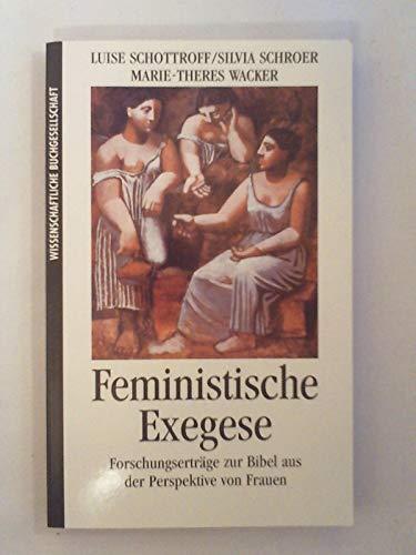 9783534120703: Feministische Exegese. Forschungserträge zur Bibel aus der Perspektive von Frauen
