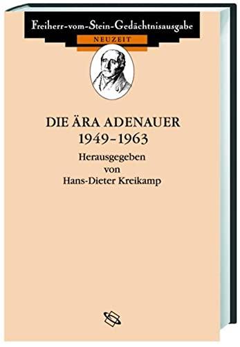 Die Ära Adenauer 1949-1963: Hans D Kreikamp