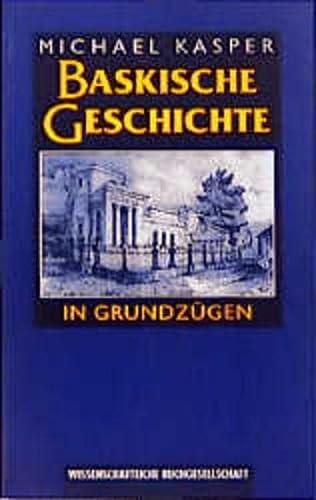9783534129317: Baskische Geschichte in Grundzügen.