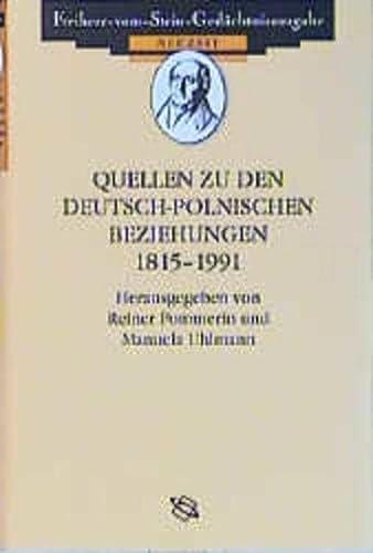 Quellen zu den deutsch-polnischen Beziehungen 1815-1991: Reiner Pommerin