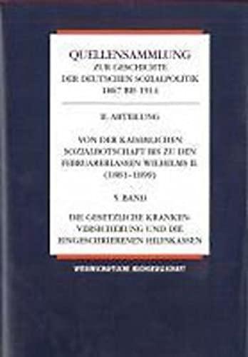 Quellensammlung zur Geschichte der deutschen Sozialpolitik 1867-1914 / Die Revision der ...