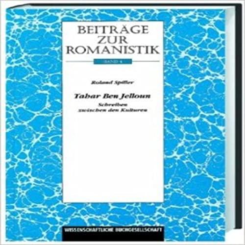 Beiträge zur Romanistik / Tahar Ben Jelloun: Roland Spiller