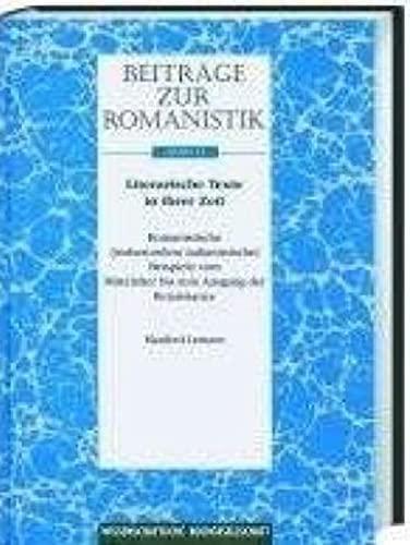 Beiträge zur Romanistik / Literarische Texte in ihrer Zeit: Manfred Lentzen