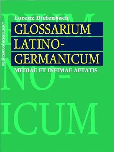 Glossarium latino-germanicum mediae et infimae aetatis: Lorenz Diefenbach