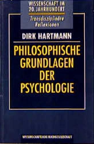 philosophische grundlagen psychologie von dirk hartmann. Black Bedroom Furniture Sets. Home Design Ideas