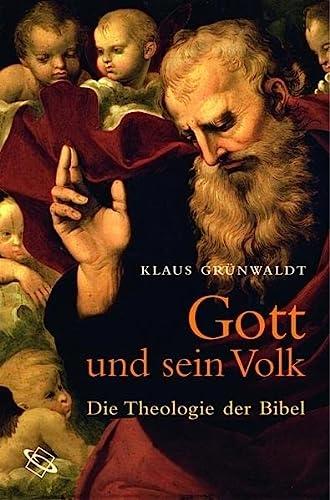 9783534138883: Gott und sein Volk. Die Theologie der Bibel.