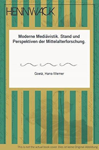 9783534141210: Moderne Mediävistik. Stand und Perspektiven der Mittelalterforschung.