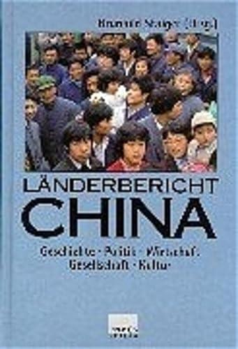 9783534141234: Länderbericht China: Geschichte, Politik, Wirtschaft, Gesellschaft, Kultur