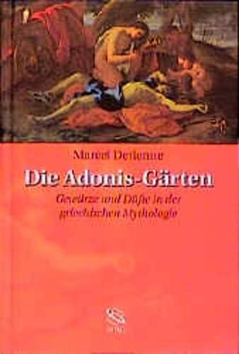 9783534144754: Die Adonis-Gärten: Gewürze und Düfte in der griechischen Mythologie