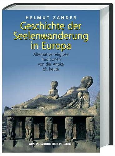 9783534146017: Geschichte Der Seelenwanderung In Europa: Alternative Religiöse Traditionen Von Der Antike Bis Heute