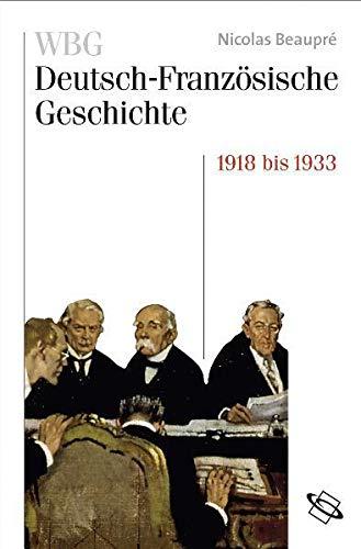 Das Trauma des großen Krieges 1918-1932/33: Nicolas Beaupré
