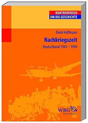 9783534147298: Nachkriegszeit: Deutschland 1945-1949