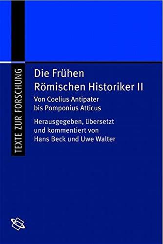 Die frühen Römischen Historiker 2.: Strittmatter, Erwin