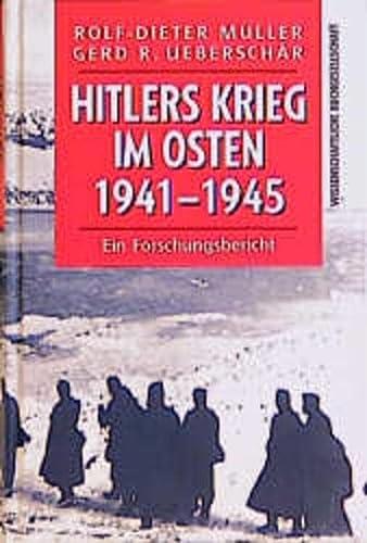 9783534147687: Hitlers Krieg im Osten 1941 - 1945. Ein Forschungsbericht.