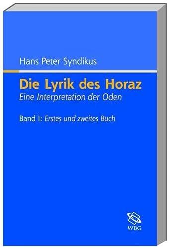 Die Lyrik des Horaz, 2 Bde.: Hans P. Syndikus