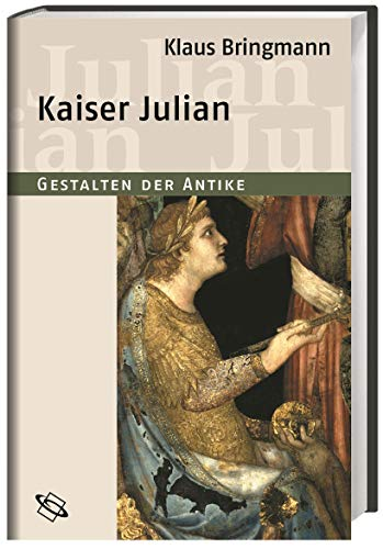 9783534154302: Kaiser Julian (Gestalten der Antike)