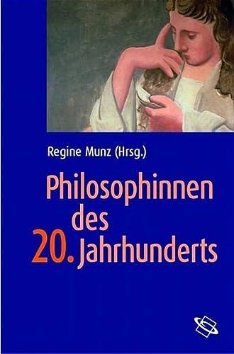 Philosophinnen Des 20. Jahrhunderts - Munz, Regine (ed.)